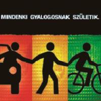 Mindenki gyalogosnak születik: Közlekedésbiztonsági kampány indult az országban