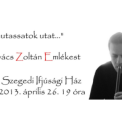 """""""…Mutassatok utat…"""" – VII. Kovács Zoltán Emlékest"""